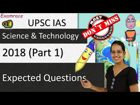 Expected Questions on Science & Technology 2018 - UPSC IAS Prelims (Part 1)