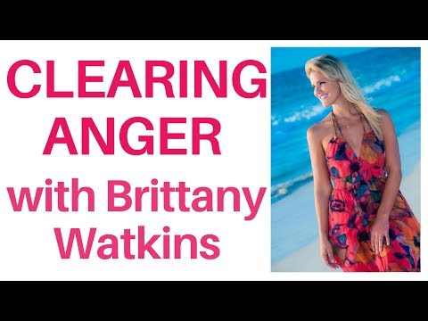 Clearing Anger - Tapping With Brittany Watkins