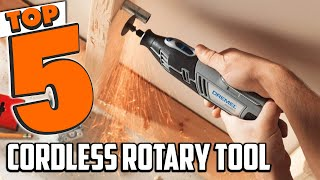 Best Cordless Rotary Tool In 2021 - Top 5 Cordless Rotary Tools Review