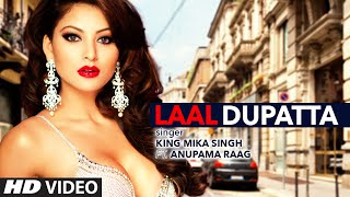 Laal Dupatta Video Song | Mika Singh & Anupama Raag | Latest Hindi Song  | T-Series
