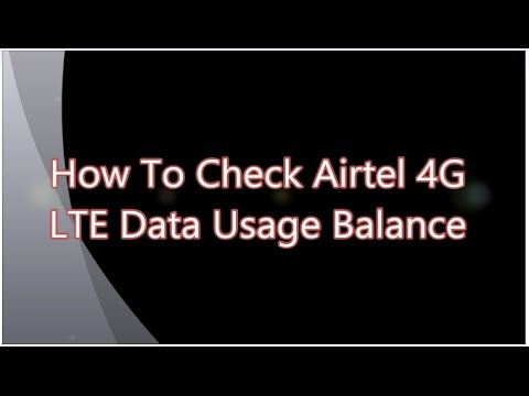 How To Check Airtel 4G LTE Data Usage Balance