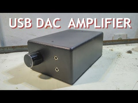 DIY Budget USB DAC with Amplifier! Complete Tutorial