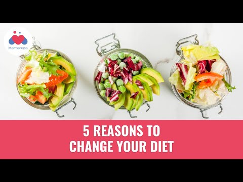 5 Reasons to Change your Diet