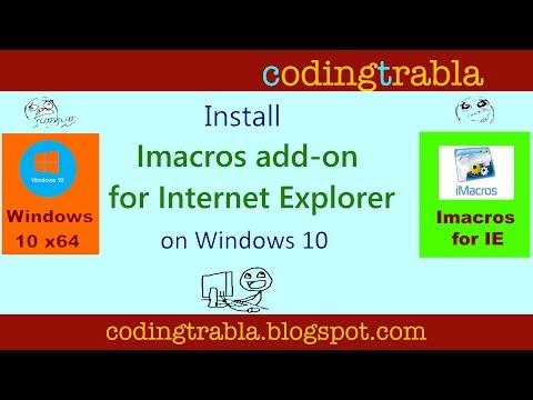 Install Imacros Add-on for Internet Explorer ( IE ) on Windows 10