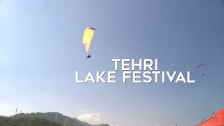 Tehri Lake Festival - Adventure is out there!