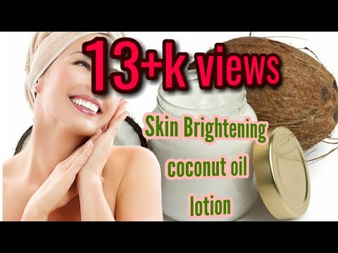 DIY Skin Lightening Coconut Oil Lotion   Get 3 Times Fairer Skin  Sandhy's beauty hub
