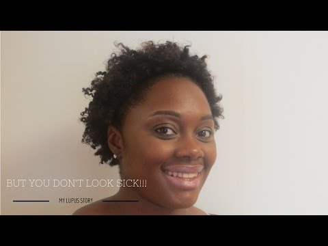 But you don't look sick!!! My Lupus Story Storytime