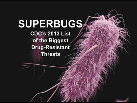 Superbugs: CDC's 2013 List of the Biggest Drug-Resistant Threats