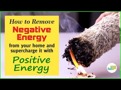 How to Remove Negative Energy from Your Home and Invite Positive Energy