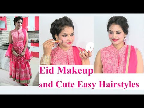 Eid Special Makeup and Hairstyles Tutorial