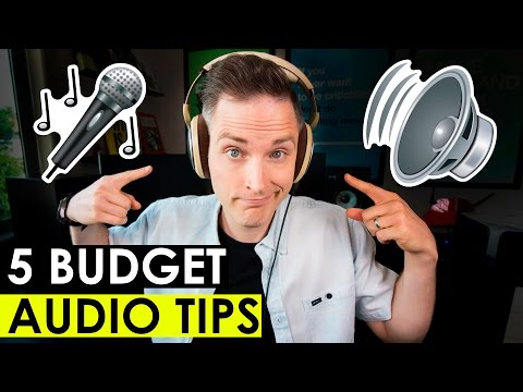 How to Get Better Audio in Your Videos — 5 Budget Audio Tips