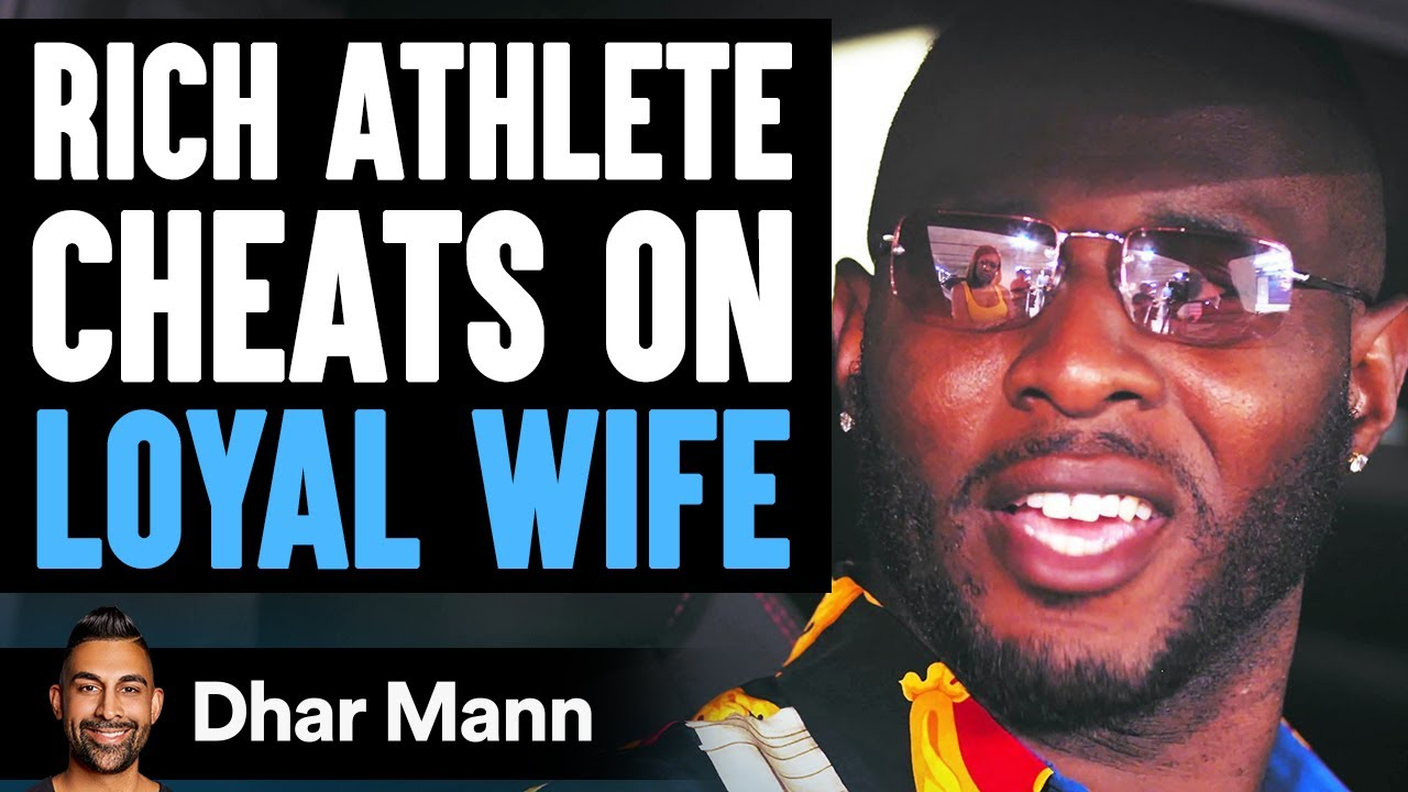 Famous Athlete Cheats On Wife, He Lives To Regret His Decision For Life | Dhar Mann