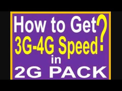 How to convert 2G speed into 3G/4G speed working 100℅