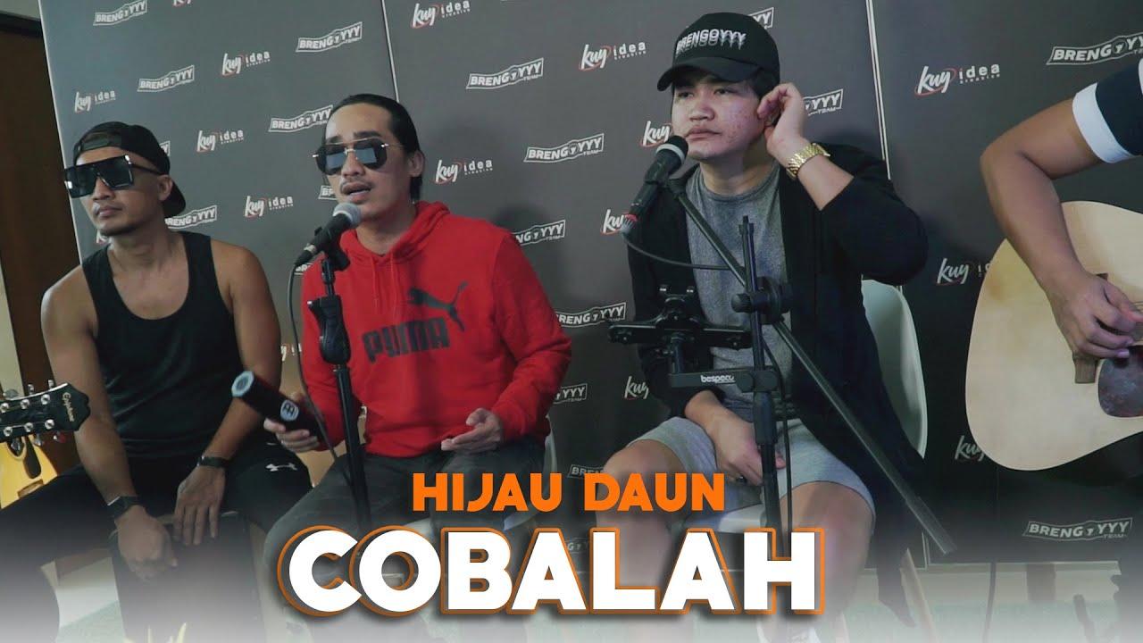 Download Cobalah - Hijau Daun Ft. Angga Candra (KOLABORASI) MP3 Gratis