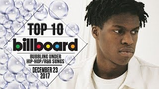 Top 10 • US Bubbling Under Hip-Hop/R&B Songs • December 23, 2017 | Billboard-Charts