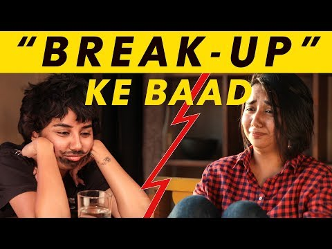 Things People Say After A Break-up | MostlySane