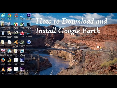 How to Download & Install Google Earth