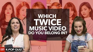 Which TWICE music video do you belong in? • Fomo Daily's K-Pop Quiz