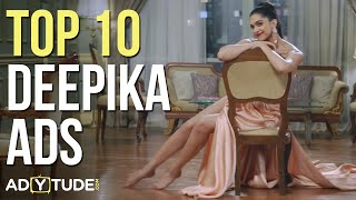Top 10 Deepika Padukone Ads I Best Deepika Commercials I Deepika TVCs