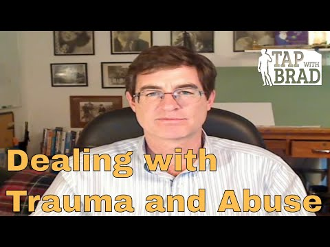 Trauma and Abuse - Tapping with Brad Yates