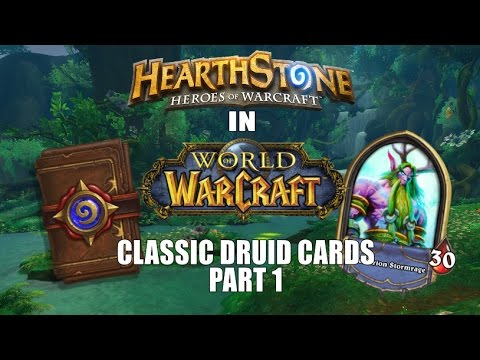 Hearthstone Cards in World of Warcraft: Classic Druid Cards (Part 1)