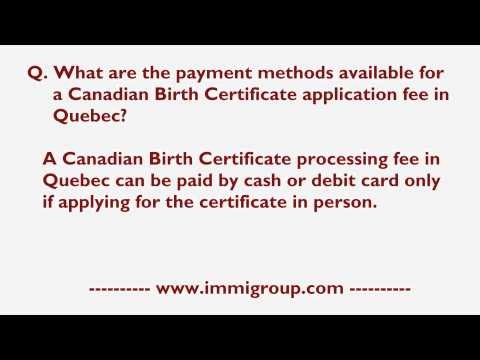What Are The Payment Methods Available For A Canadian Birth Certificate Application Fee In Quebec?