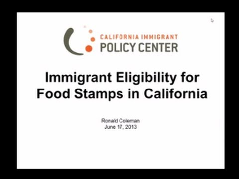 Immigrant Eligibility for Food Stamps in California