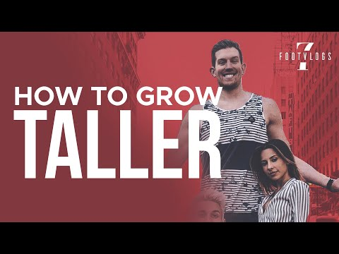 HOW TO GROW TALLER! ADVICE FROM A 7 FOOT GUY!