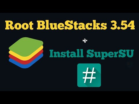 How To Root BlueStacks 3.54 And Install SuperSu