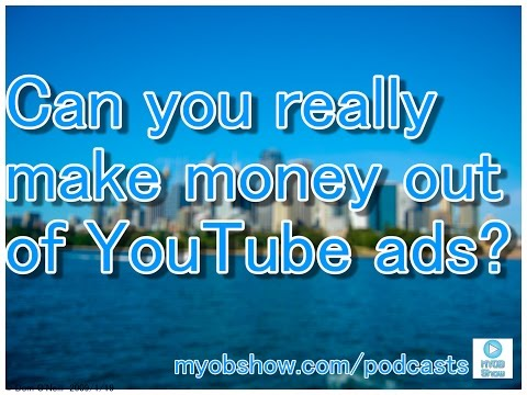 Can You Really Make Money out of YouTube Video Ads?