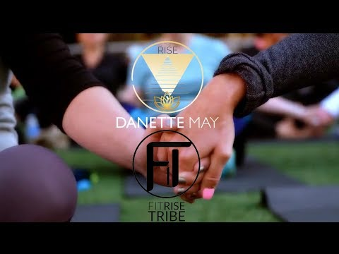Danette May and The Rise Experience