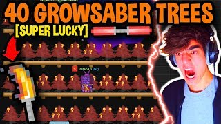 BREAKING 40 GROWSABER TREES!! [SUPER LUCKY] ft. ZStep | Growtopia