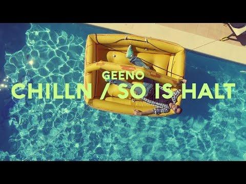 Xxx Mp4 GEENO CHILLN SO IS HALT Feat Solion Prod By Dr Drü Curtiz Cole Offizielles Video 3gp Sex