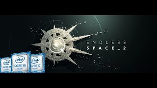 Endless Space 2 Intel Kaby Lake HD 620 HD 1080p