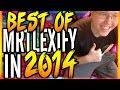 Best of MrTLexify 2014