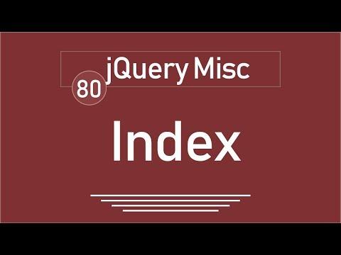 80 - ( jQuery Tutorial ) jQuery Misc : index