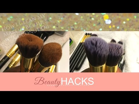BEAUTY HACK | How I Clean My Makeup Brushes w/ Coconut Oil