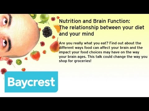Baycrest Speaker Series - Nutrition and Brain Function