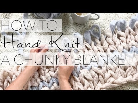 How to Hand Knit a Chunky Blanket (CHEAP!) with Simply Maggie