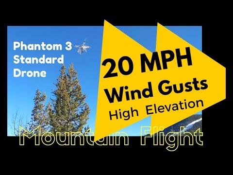 Will the DJI Phantom 3 Standard Handle Wind Gusts & High Elevation? Mountain Drone Flight Video