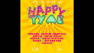 DJ Hollywood Happy Tyme Riddim Mix [GOOD GOOD PRODUCTIONS/MAY 2013]