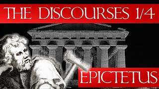 The Discourses of Epictetus 1/4 - (Audiobook & Notes)