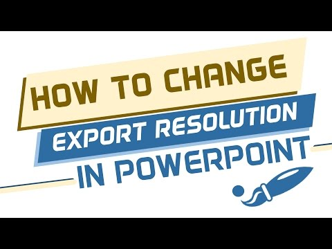 How to change Export Resolution in Powerpoint 2013
