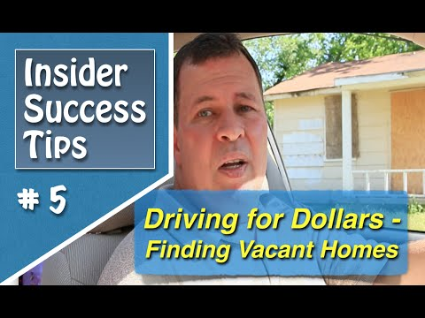 Driving for Dollars - Finding Vacant Homes