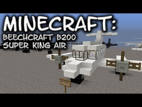 Minecraft: Beechcraft B200 Super King Air Tutorial
