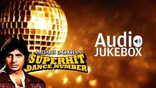Amitabh Bachchan Dance Hits | Super Hit Dance Collection | Audio Jukebox