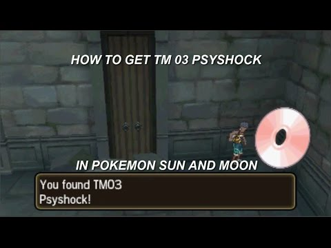 How to get TM 03 Psyshock in Pokemon Sun and Moon!
