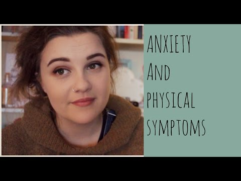 ANXIETY AND PHYSICAL SYMPTOMS //