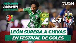 Resumen León 4 - 3 Chivas | Liga MX - Apertura 2019 - Jornada 5 | TUDN