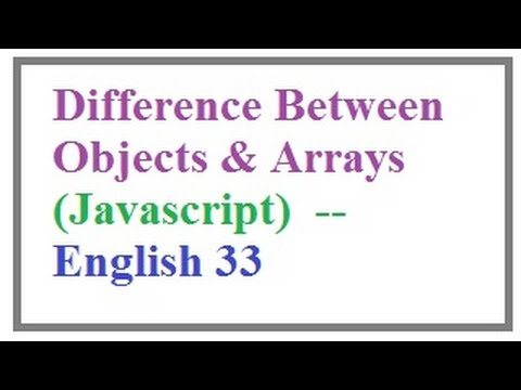 Difference Between Objects and Arrays in Javascript  --   English 33-vlr training
